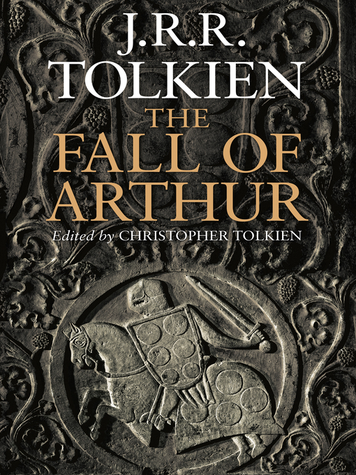 Title details for The Fall of Arthur by J.R.R. Tolkien - Available