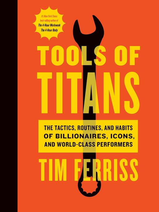 Title details for Tools of Titans by Timothy Ferriss - Wait list