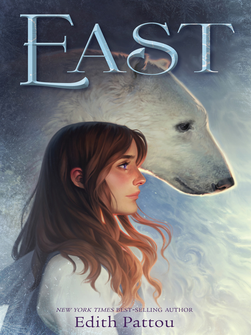 Title details for East by Edith Pattou - Available