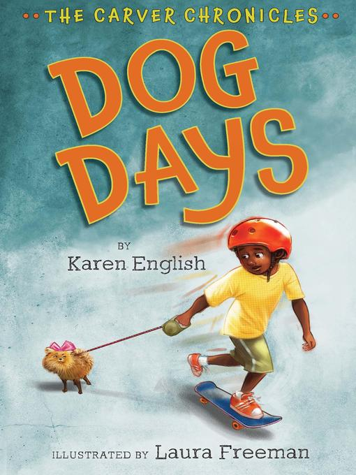 Title details for Dog Days by Karen English - Available