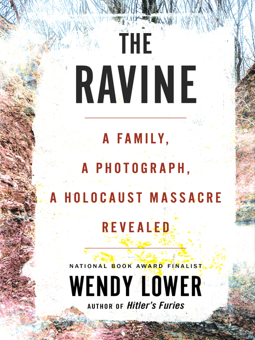 Title details for The Ravine by Wendy Lower - Wait list