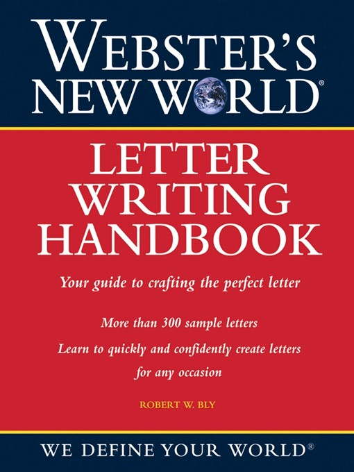 Title details for Webster's New World Letter Writing Handbook by Robert Bly - Available