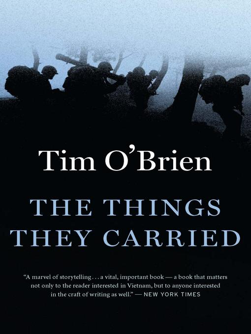 Title details for The Things They Carried by Tim O'Brien - Available