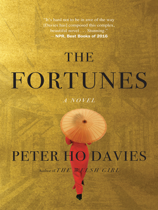 Title details for The Fortunes by Peter Ho Davies - Wait list