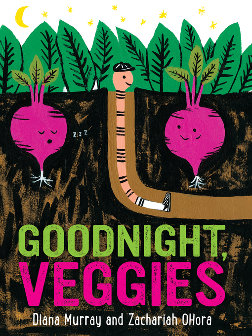 Title details for Goodnight, Veggies by Diana Murray - Available
