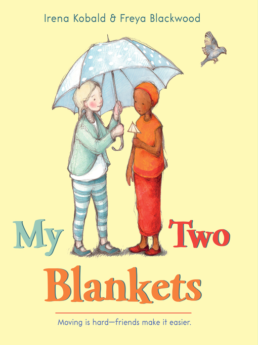 Title details for My Two Blankets by Irena Kobald - Available