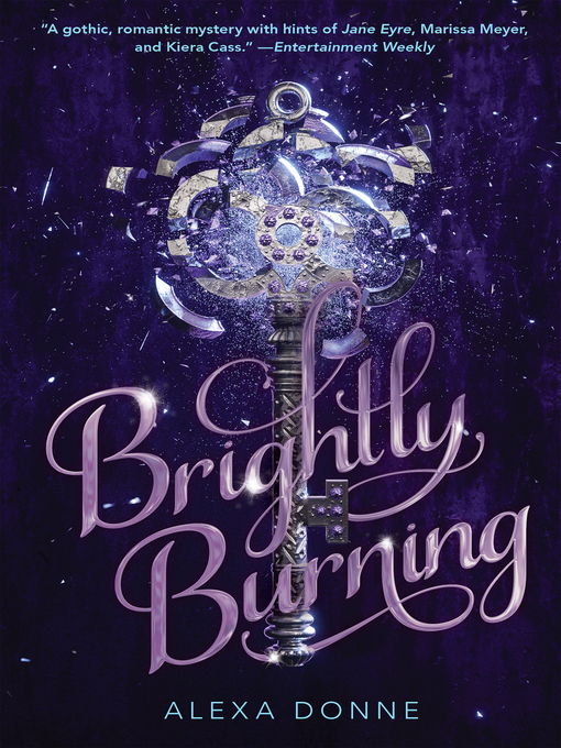 Title details for Brightly Burning by Alexa Donne - Available