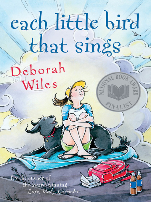 Title details for Each Little Bird That Sings by Deborah Wiles - Wait list