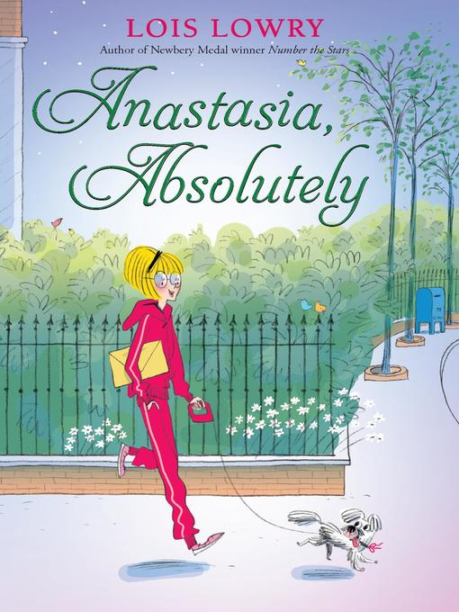 Title details for Anastasia, Absolutely by Lois Lowry - Wait list