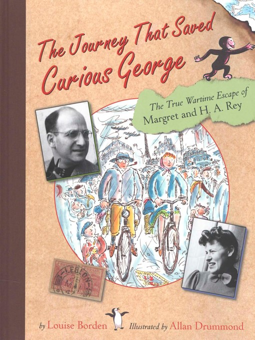 Title details for The Journey That Saved Curious George by Allan Drummond - Available