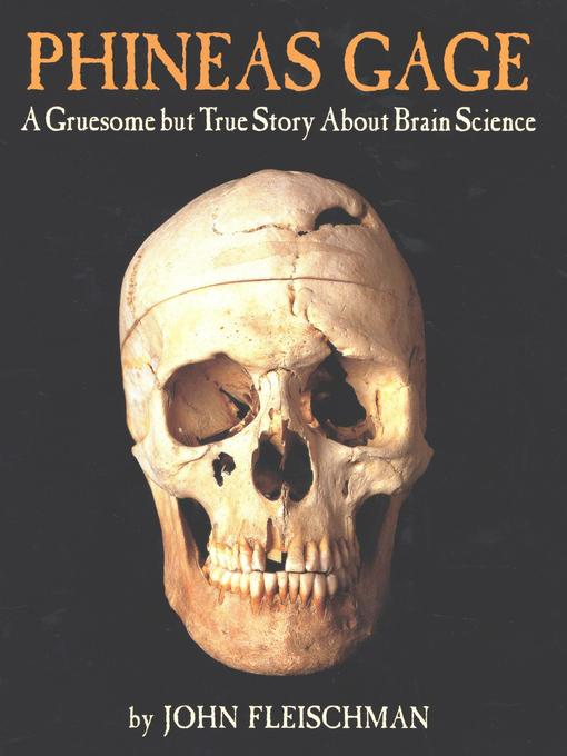 Title details for Phineas Gage by John Fleischman - Available