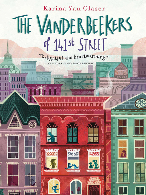 Title details for The Vanderbeekers of 141st Street by Karina Yan Glaser - Wait list