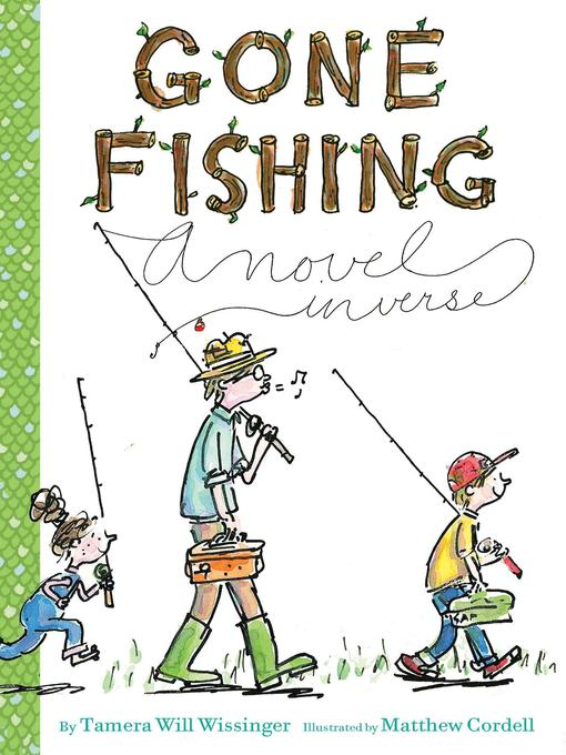 Title details for Gone Fishing by Tamera Will Wissinger - Available