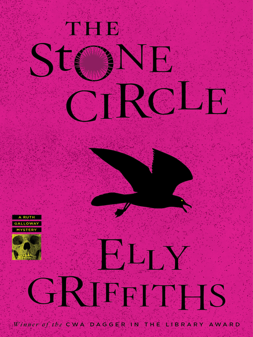 Title details for The Stone Circle by Elly Griffiths - Available