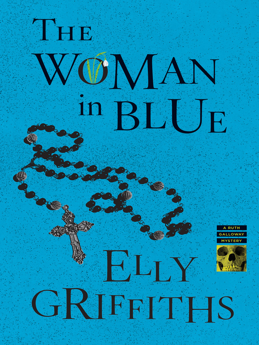 Title details for The Woman in Blue by Elly Griffiths - Available