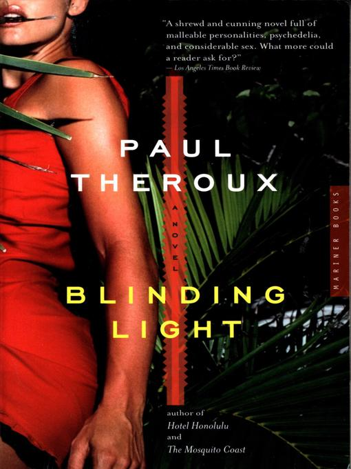 Title details for Blinding Light by Paul Theroux - Available