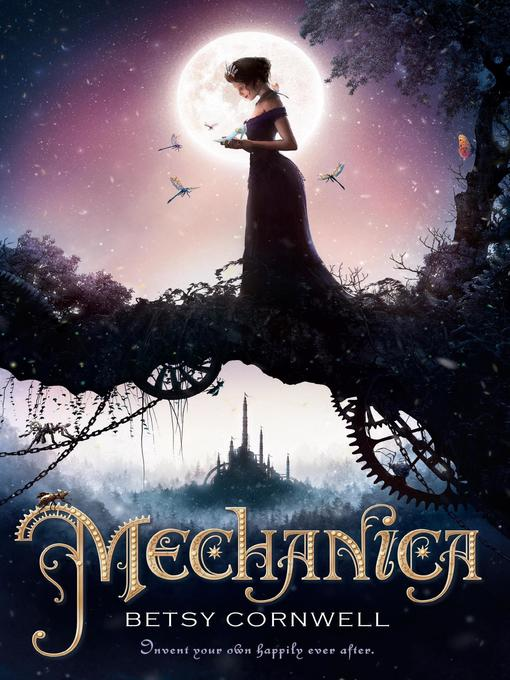 Title details for Mechanica by Betsy Cornwell - Wait list