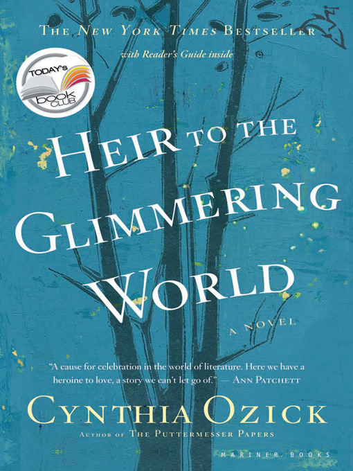 Title details for Heir to the Glimmering World by Cynthia Ozick - Available