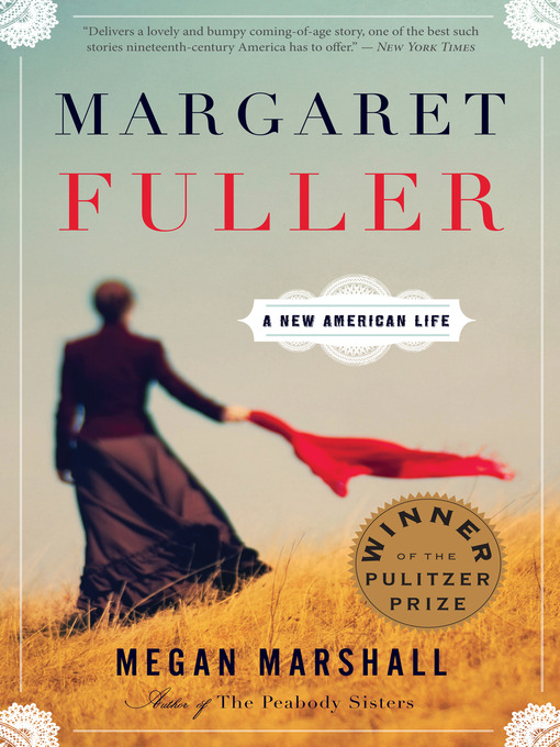 Title details for Margaret Fuller by Megan Marshall - Wait list