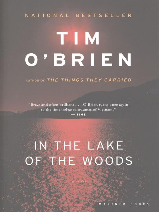 Title details for In the Lake of the Woods by Tim O'Brien - Available