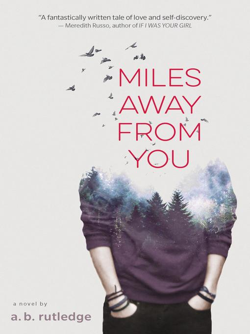 Title details for Miles Away from You by A.B. Rutledge - Available