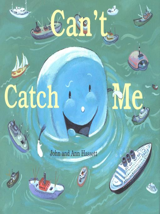Title details for Can't Catch Me by Ann Hassett - Available