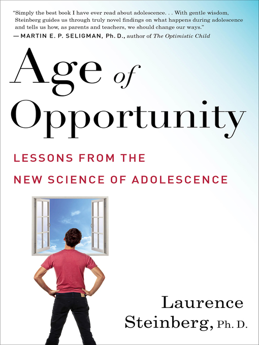 Title details for Age of Opportunity by Laurence Steinberg - Available