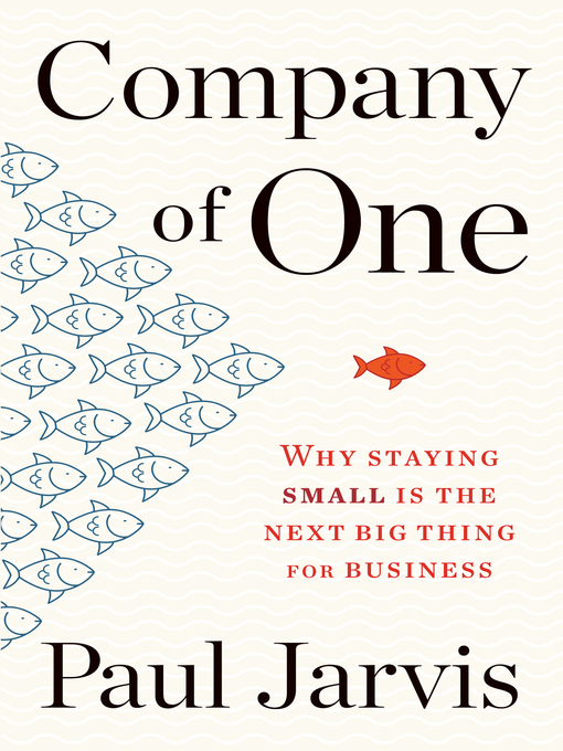 Title details for Company of One by Paul Jarvis - Available
