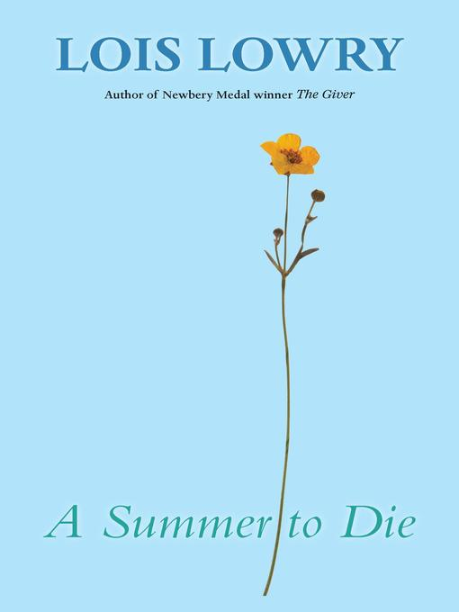 Title details for A Summer to Die by Lois Lowry - Available