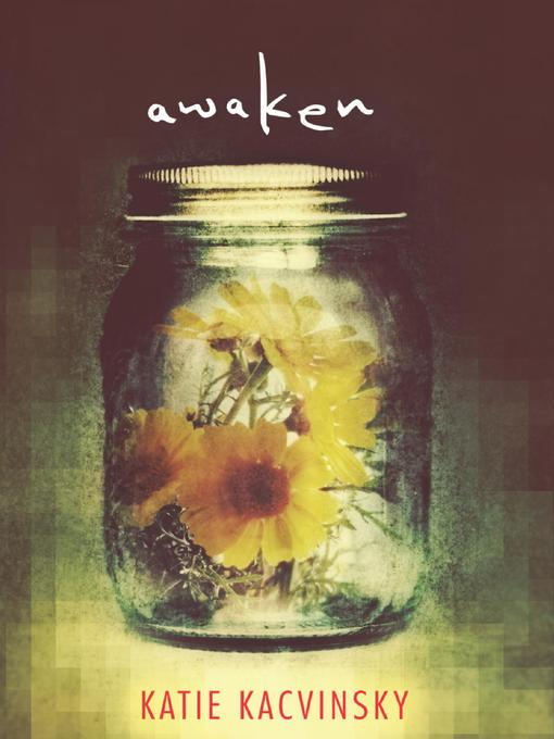 Title details for Awaken by Katie Kacvinsky - Wait list