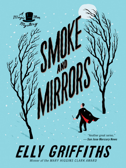 Title details for Smoke and Mirrors by Elly Griffiths - Available