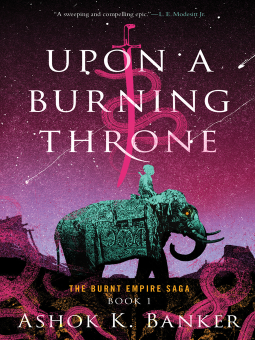 Title details for Upon a Burning Throne by Ashok K. Banker - Wait list
