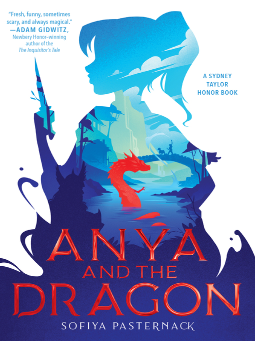 Title details for Anya and the Dragon by Sofiya Pasternack - Available