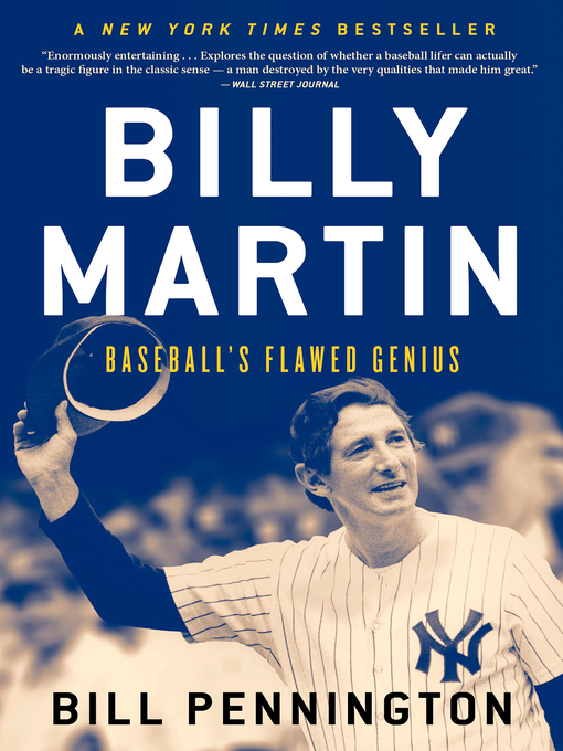 Title details for Billy Martin by Bill Pennington - Available