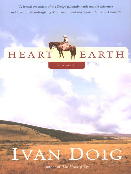 Title details for Heart Earth by Ivan Doig - Available