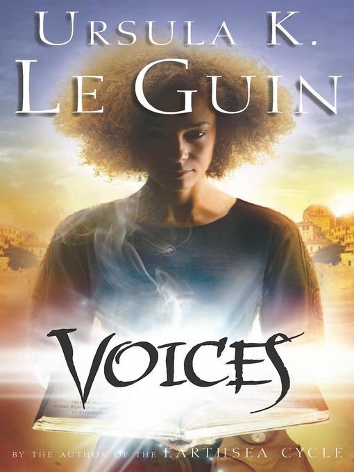 Title details for Voices by Ursula K. Le Guin - Available