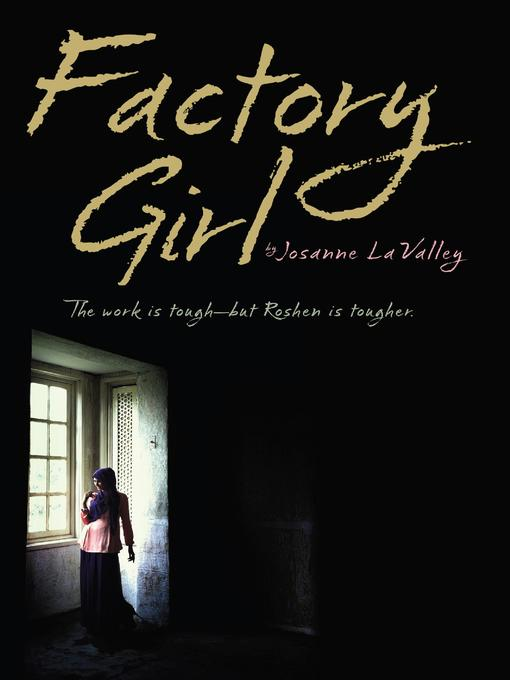 Title details for Factory Girl by Josanne La Valley - Available
