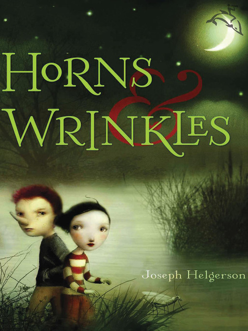 Title details for Horns & Wrinkles by Joseph Helgerson - Available