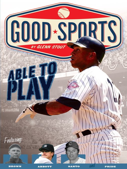 Title details for Able to Play by Glenn Stout - Available