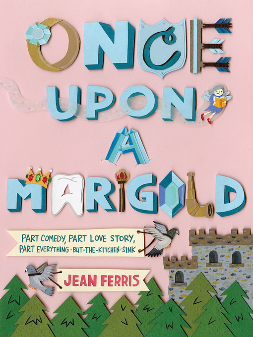 Title details for Once Upon a Marigold by Jean Ferris - Available
