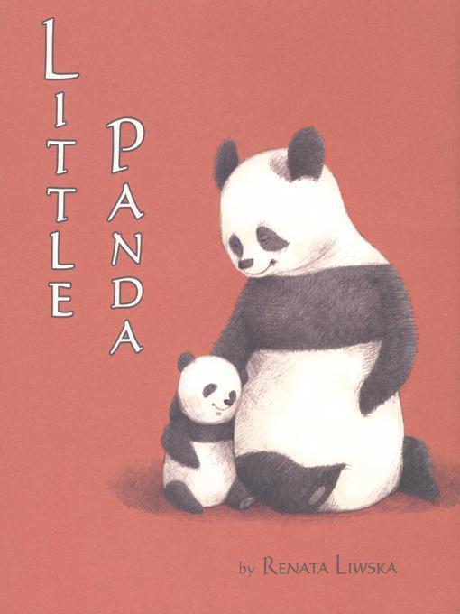 Title details for Little Panda by Renata Liwska - Available