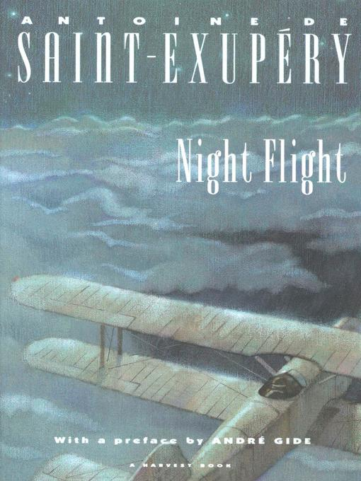 Title details for Night Flight by Antoine de Saint-Exupéry - Available