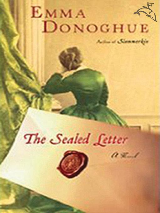 Title details for The Sealed Letter by Emma Donoghue - Available