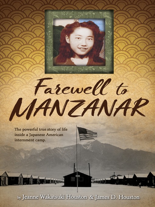 Title details for Farewell to Manzanar by Jeanne Wakatsuki Houston - Available