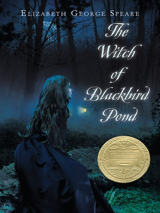 Title details for The Witch of Blackbird Pond by Elizabeth George Speare - Wait list