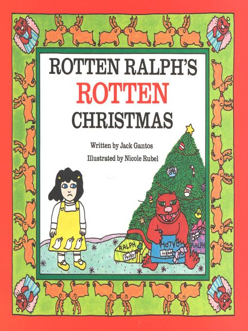 Title details for Rotten Ralph's Rotten Christmas by Nicole Rubel - Wait list