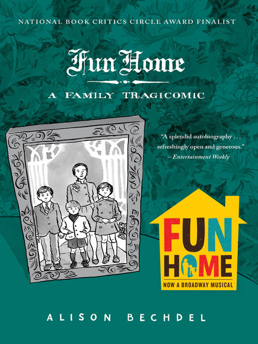 Title details for Fun Home by Alison Bechdel - Wait list