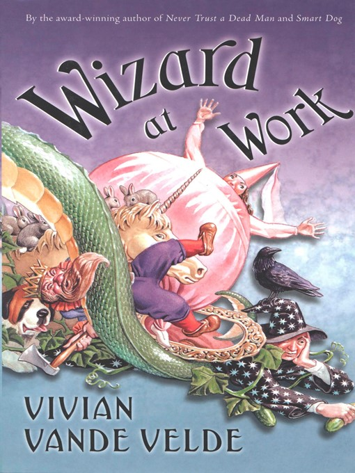 Title details for Wizard at Work by Vivian Vande Velde - Available