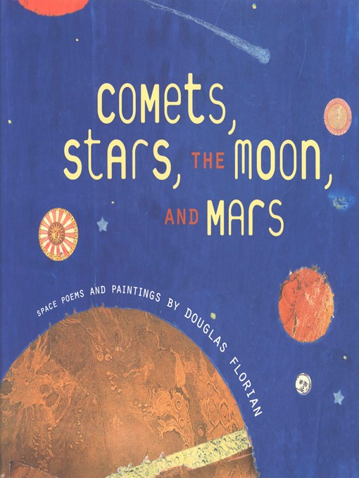 Comets, Stars, the Moon, and Mars Space Poems and Paintings