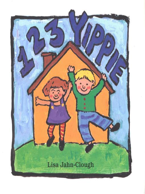 Title details for 123 Yippie by Lisa Clough - Available